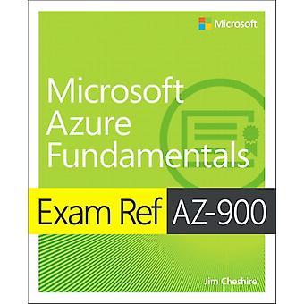 Exam Ref AZ900 Microsoft Azure Fundamentals by Jim Cheshire