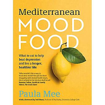Mediterranean Mood Food - What to eat to help beat depression and live