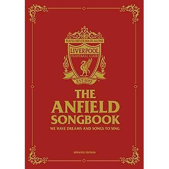 The Anfield Songbook - We Have Dreams And Songs To Sing - Updated Edit