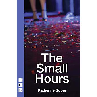 The Small Hours by Katherine Soper - 9781848428966 Book