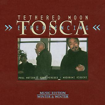 Tethered Moon - Experiencing Tosca [CD] USA import