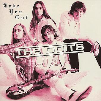 Doits - Take You Out USA import