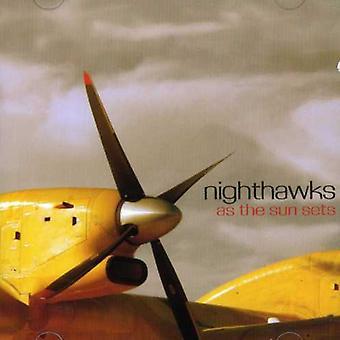 Nighthawks - As the Sun Sets [CD] USA import