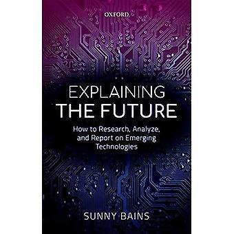 Uitleg over de toekomst: Hoe onderzoek, analyse en rapport over opkomende technologieën
