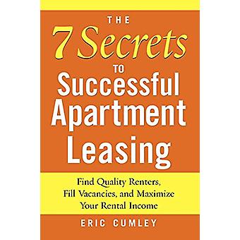 The 7 Secrets to Successful Apartment Leasing - Find Quality Renters -