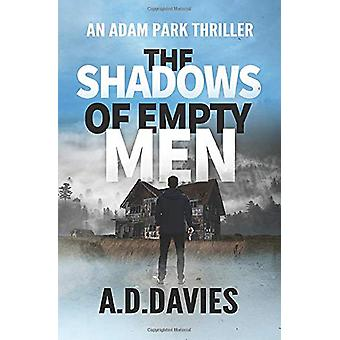 The Shadows of Empty Men by A D Davies - 9781535555593 Book