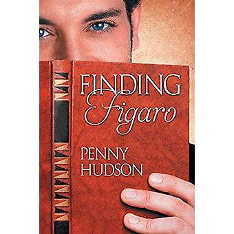 Finding Figaro by Penny Hudson - 9781632165732 Book