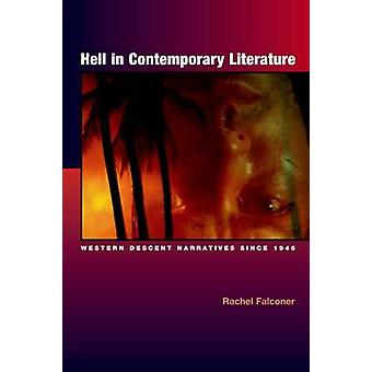 Hell in Contemporary Literature by Rachel Falconer