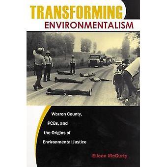 Transforming Environmentalism by Eileen McGurty