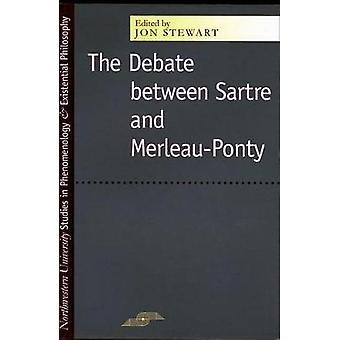 The Debate Between Sartre and Merleau-Ponty