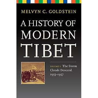 A History of Modern Tibet V 3 - The Storm Clouds Descend 1955-1957