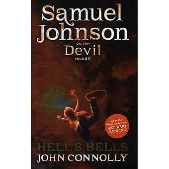 Hells Bells A Samuel Johnson Adventure 2 by John Connolly