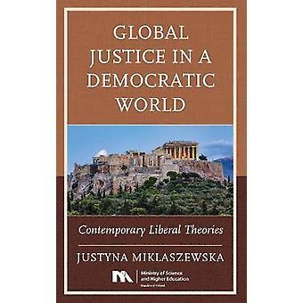Giustizia globale in un mondo democratico