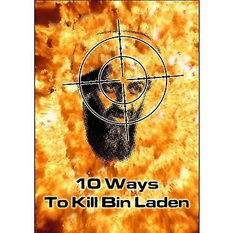 10 måder at dræbe Bin Laden [DVD] USA importerer