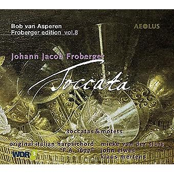 Froberger, J. / Moller, Wouter / Pietsch, Thomas - Johann Jacob Froberger: Toccata [CD] USA import
