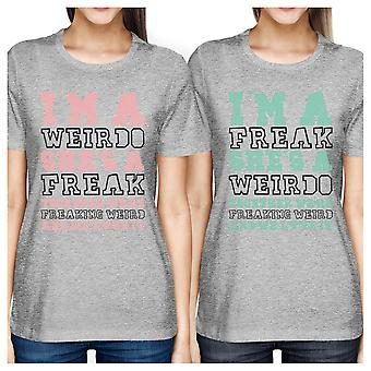 Weirdo Freak BFF Matching Shirts Womens Grey Funny Birthday Gifts