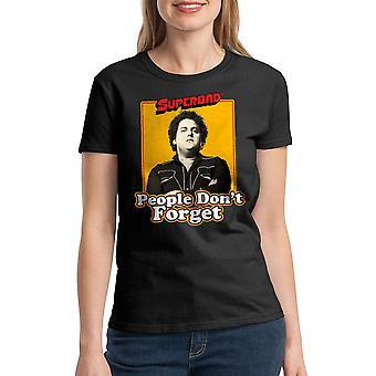 Super Bad Never Forget Women's Black T-shirt