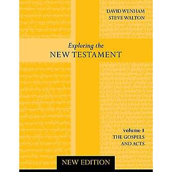 Esplorare il nuovo testamento - v. 1 - Vangeli e atti (2nd Revised edit