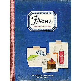 Francja - szkicownik artysty przez Rae Dunn - 9781452153650 książki