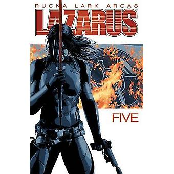 Lazarus Volume 5 by Greg Rucka - Michael Lark - 9781534300248 Book