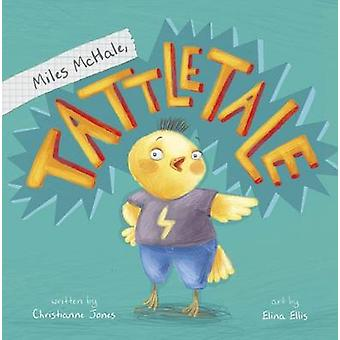 Miles Mchale - Tattletale by Christianne C. Jones - Elina Ellis - 978