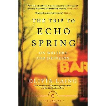 Echo kevät - matka kirjailijoita ja juominen Olivia Laing: 97