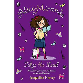 Alice-Miranda Takes the Lead - Book 3 by Jacqueline Harvey - 978184941