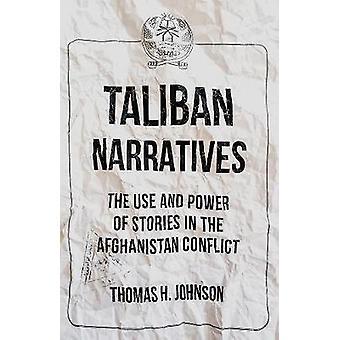 Talibanerna berättelser - användning och effekt av berättelser i Afghanistan C