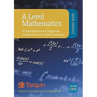 A-Level Mathematics - Student Book Year 1 - A Comprehensive and Suppor