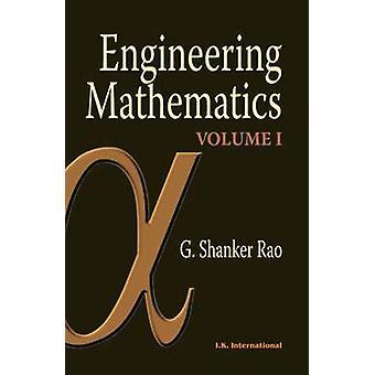 Engineering Mathematics - v. 1 by G. Shankar Rao - 9788189866655 Book