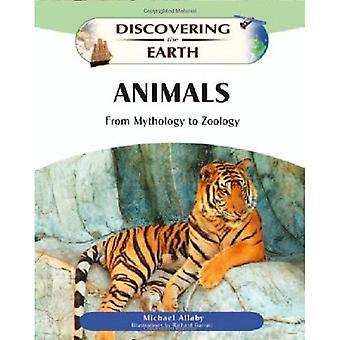 Djur: Från mytologin zoologi