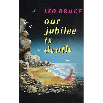 Nasz Jubileusz jest śmierć
