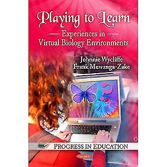 Spielen lernen: Erfahrungen in virtuellen Biologie Umgebungen
