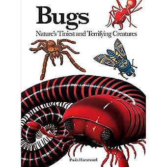 Bugs: Nature's Tiniest and Terrifying Creatures (Mini Encylopedia)