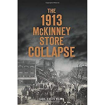 1913 McKinney Store kollapsen (katastrof)