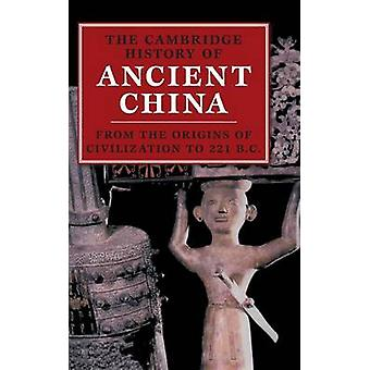 Cambridge History of Ancient China by Edward Loewe Shaughnessey