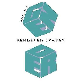 Gendered Spaces by Spain & Daphne