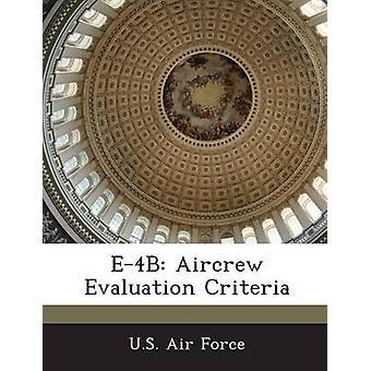 Criterios de evaluación de la tripulación aérea E4B por los E.E.U.U. fuerza aérea