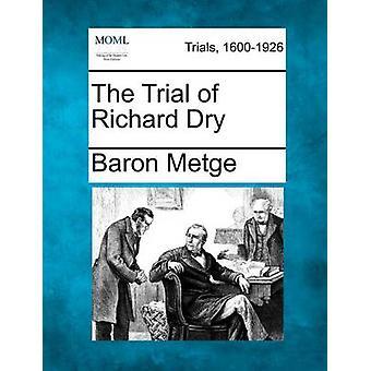 Trial af Richard tørt ved Metge & Baron
