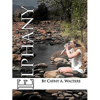 Elphany by Walters & Cathy A.