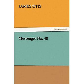 Nr. 48 door Otis & James Messenger
