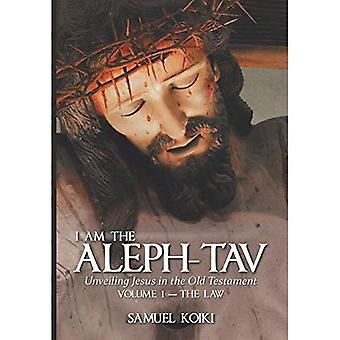I Am the Aleph-Tav: Unveiling Jesus in the Old� Testament