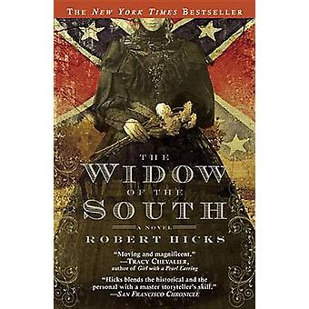 The Widow of the South by Robert Hicks - 9780446697439 Book