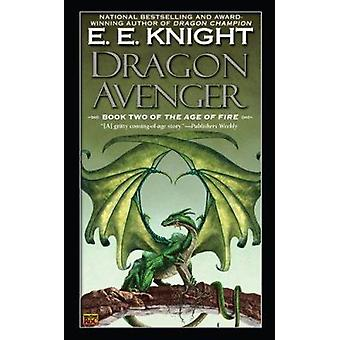 Dragon Avenger by E E Knight - 9780451461223 Book