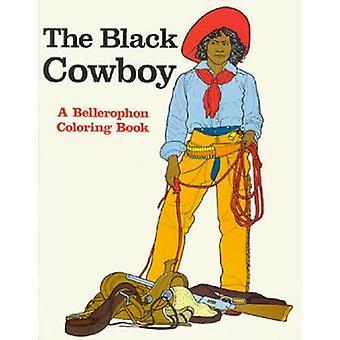 Black Cowboy by Bellerophon Books - 9780883881767 Book