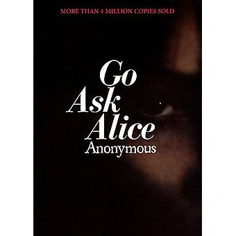 Go Ask Alice by Anonymous - 9781417734740 Book
