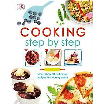 Cooking Step by Step by DK - 9781465465689 Book
