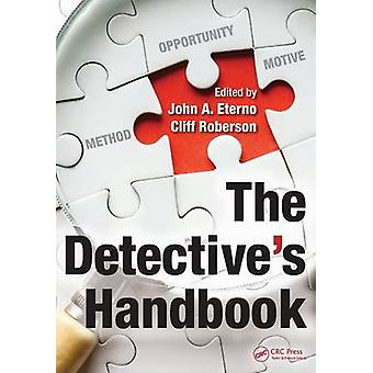 The Detective's Handbook by John A. Eterno - Cliff Roberson - 9781482