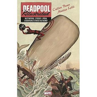 Deadpool Killustrated by Bunn Cullen