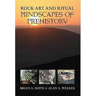 Rock Art & Ritual: Mindscapes of Prehistory: 2
